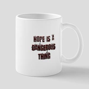 Hope is a dangerous thing Mugs