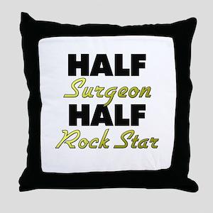 Half Surgeon Half Rock Star Throw Pillow