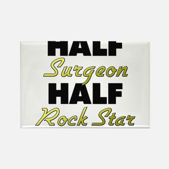 Half Surgeon Half Rock Star Magnets