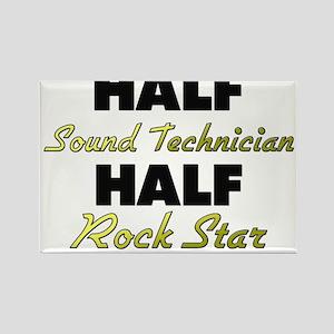 Half Sound Technician Half Rock Star Magnets