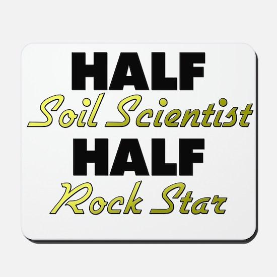 Half Soil Scientist Half Rock Star Mousepad