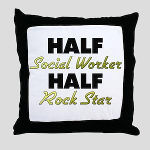 Half Social Worker Half Rock Star Throw Pillow