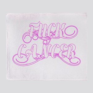 Fuck Cancer Throw Blanket