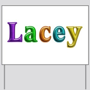 Lacey Shiny Colors Yard Sign