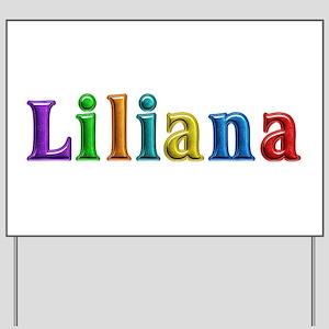 Liliana Shiny Colors Yard Sign