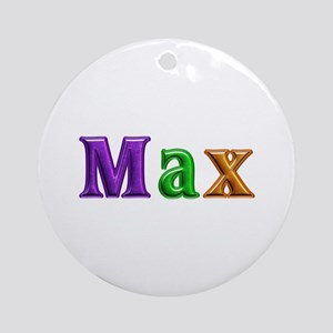 Max Shiny Colors Round Ornament