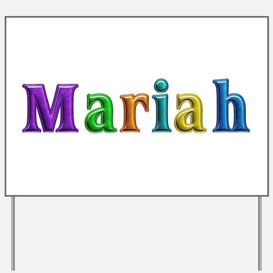 Mariah Shiny Colors Yard Sign