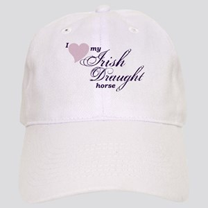 I love my Irish Draught horse Baseball Cap