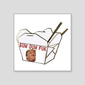 Sum Dum Fuk Sticker