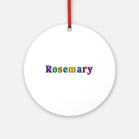 Rosemary Shiny Colors Round Ornament