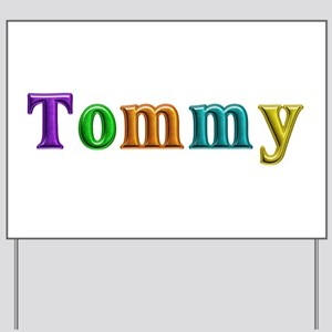 Tommy Shiny Colors Yard Sign