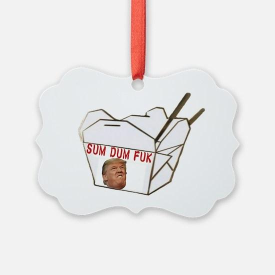 Sum Dum Fuk Ornament