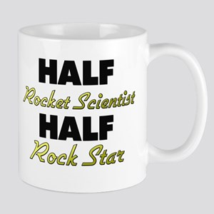 Half Rocket Scientist Half Rock Star Mugs