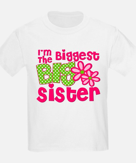 biggest sister pink green2 T-Shirt