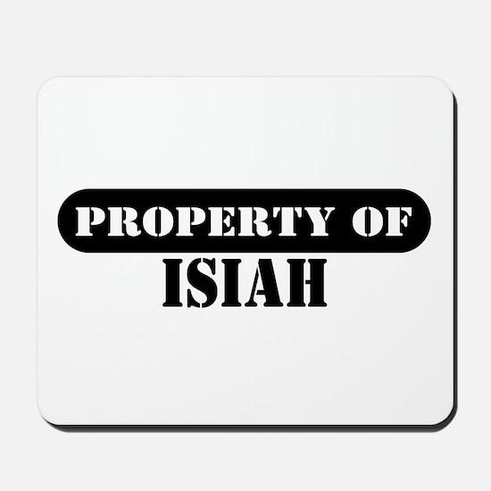 Property of Isiah Mousepad