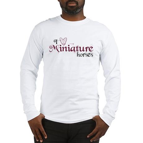 I love Miniature horses Long Sleeve T-Shirt
