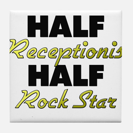 Half Receptionist Half Rock Star Tile Coaster