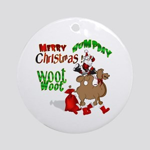 Merry Hump Day Christmas Ornament (Round)