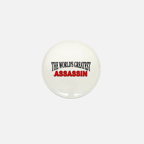 """The World's Greatest Assassin"" Mini Button"