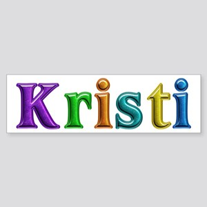 Kristi Shiny Colors Bumper Sticker