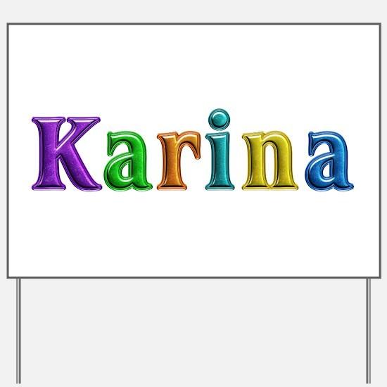 Karina Shiny Colors Yard Sign