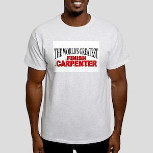 """The World's Greatest Finish Carpenter"" Ash Grey T"