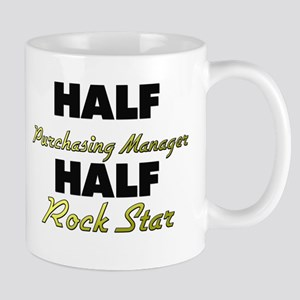 Half Purchasing Manager Half Rock Star Mugs