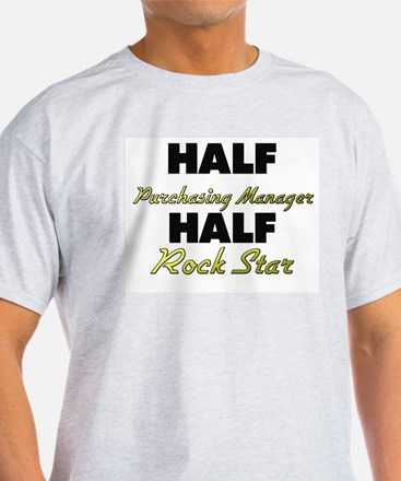 Half Purchasing Manager Half Rock Star T-Shirt