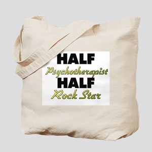 Half Psychotherapist Half Rock Star Tote Bag