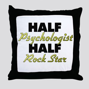 Half Psychologist Half Rock Star Throw Pillow