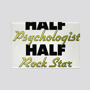 Half Psychologist Half Rock Star Magnets