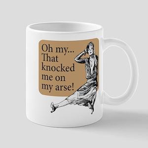 My Arse! - Mug