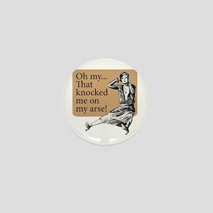 My Arse! - Mini Button