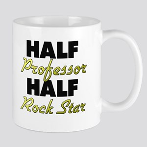 Half Professor Half Rock Star Mugs