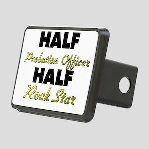 Half Probation Officer Half Rock Star Hitch Cover