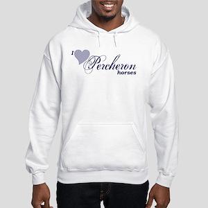 I love Percheron horses Sweatshirt