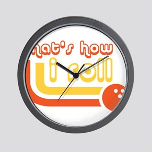 Thats how i roll - Bowling Wall Clock