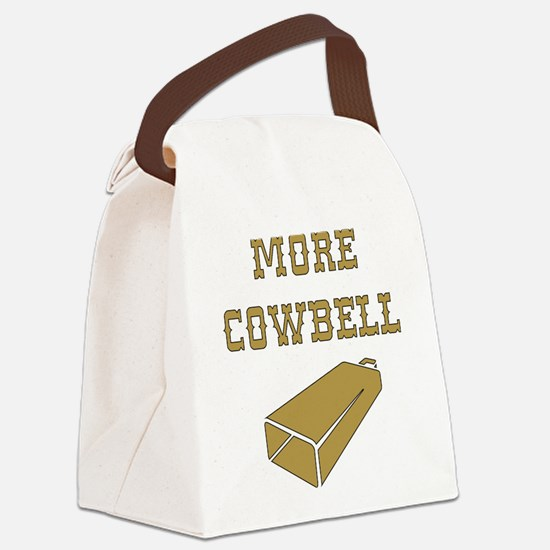 More Cowbell - Funny - Music Canvas Lunch Bag