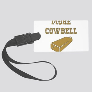More Cowbell - Funny - Music Luggage Tag