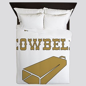 More Cowbell - Funny - Music Queen Duvet