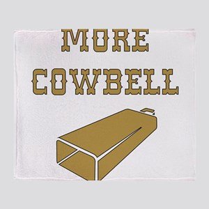 More Cowbell - Funny - Music Throw Blanket