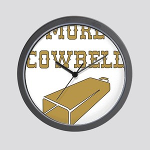 More Cowbell - Funny - Music Wall Clock