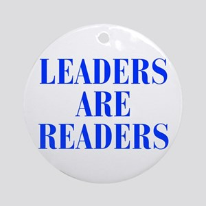 leaders-are-readers-BOD-BLUE Ornament (Round)