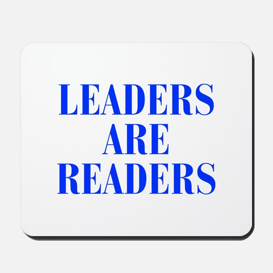 leaders-are-readers-BOD-BLUE Mousepad