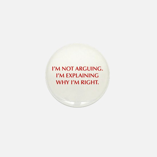 IM-NOT-ARGUING-OPT-RED Mini Button (10 pack)