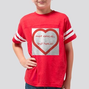 Not once, but twice. Youth Football Shirt