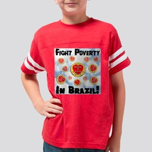 fight_poverty_inbrazil_12peac Youth Football Shirt