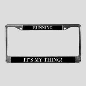 Running It's My Thing License Plate Frame