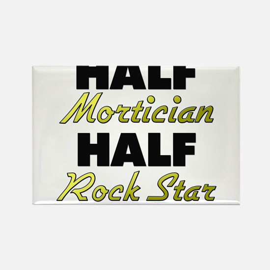 Half Mortician Half Rock Star Magnets