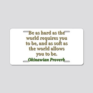 Be As Hard As The World Requires - Okinawian Alumi